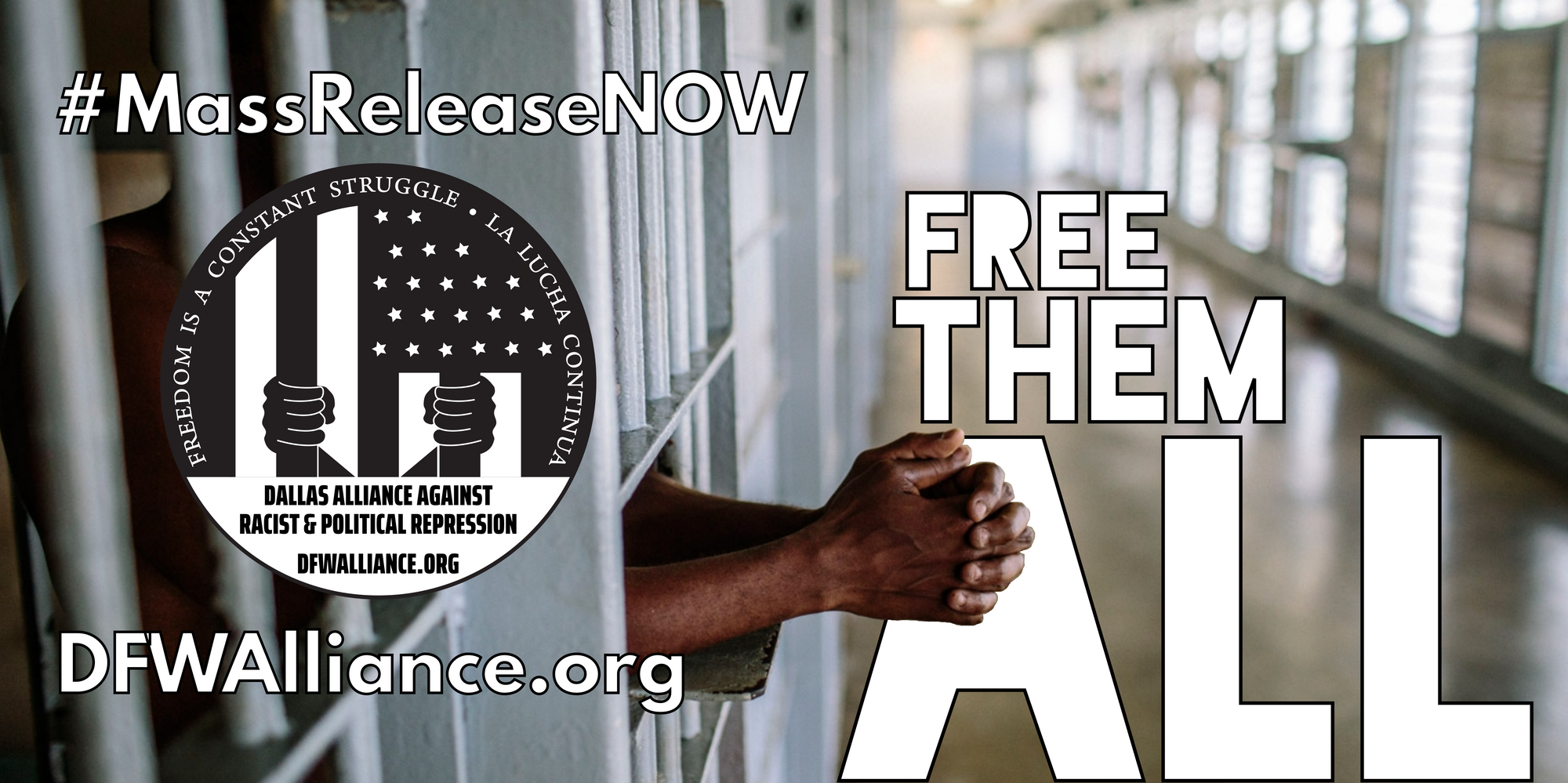DFW #MassReleaseNow #FreeThemAll At-Home Toolkit